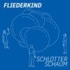 Fliederkind – Schlotterschaum